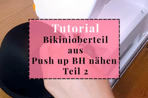 push up bh als bikinioberteil nähen